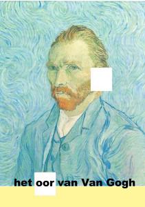 Het oor van Van Gogh -2